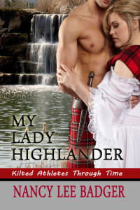 My Lady Highlander by Nancy Lee Badger
