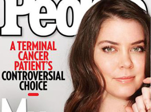Brittany Maynard chose assisted suicide