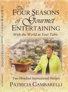 Four Seasons of Gourmet Entertaining, Patricia Gambarelli