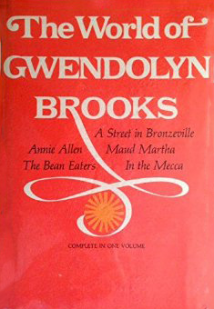 gwendolyn brooks-the world of