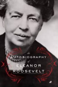 Eleanor Roosevelt First Lady, Author, Humanitarian