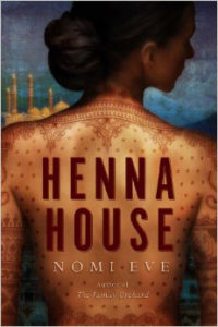 """Henna House"" by Nomi Eve"